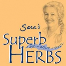 Sara's Superb Herbs™ - To learn more: